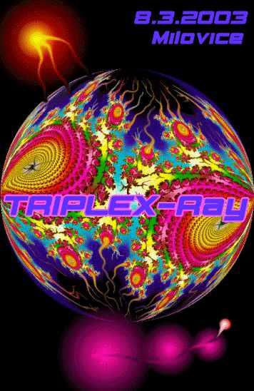 TRIPLEX Ray 8 Mar '03, 22:30