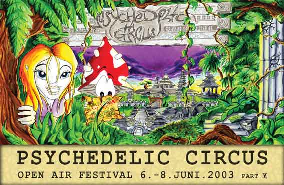 Psychedelic Circus Open Air Festival, Part 6 6 Jun '03, 12:30