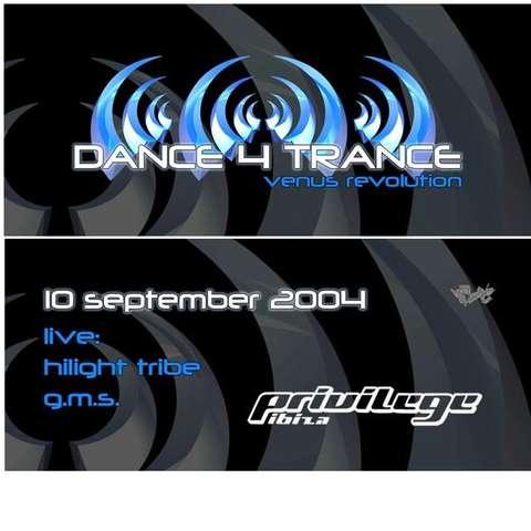 Dance 4 Trance, Venus Revolutions 10 Sep '04, 23:30