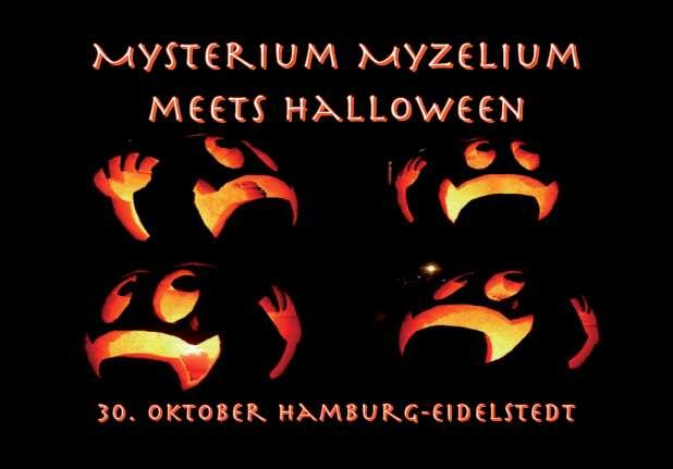 Halloween 30 Oktober.Mysterium Myzelium Meets Halloween 30 Oct 2004 Hamburg