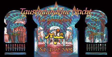 TAUSENDUNDEINE NACHT die Sylvester-Party im MfE 31 Dec '05, 23:00