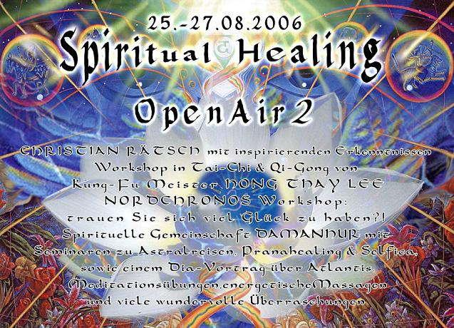 Spiritual Healing Open Air 25 Aug '06, 22:00
