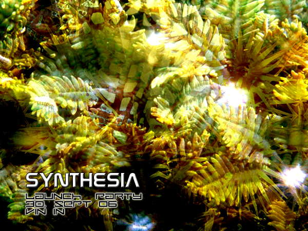 -: SYNTHESIA :- launch party presented by 24/7 Media 30 Sep '06, 22:00