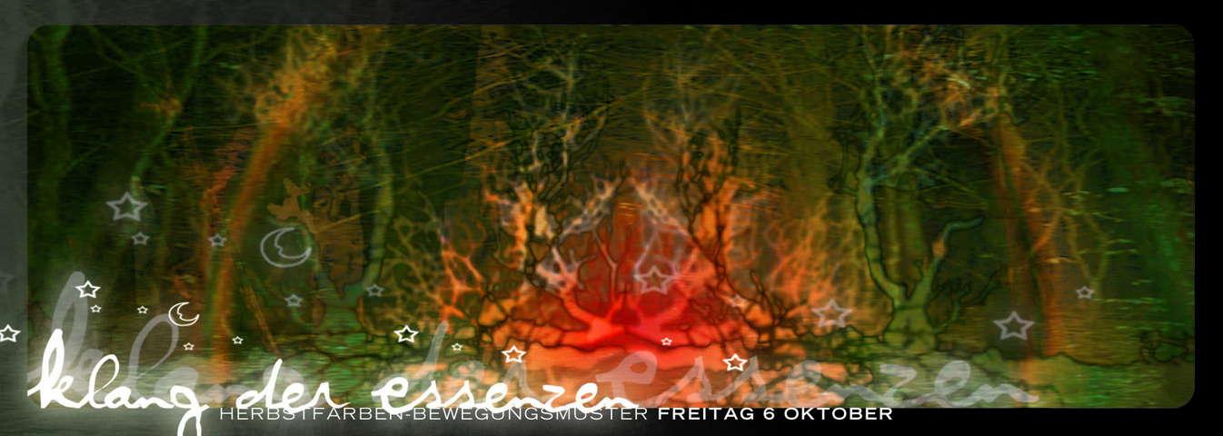Party flyer: ***KLANG DER ESSENZEN - Herbstfarben-Bewegungsmuster*** 6 Oct '06, 22:00