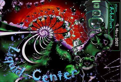 Liquid Center 9 Mar '07, 22:00