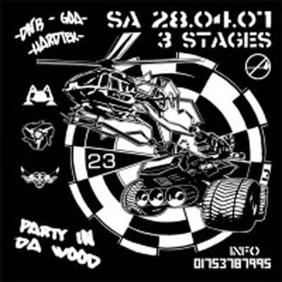 PARTY IN DA WOOD 28 Apr '07, 23:00