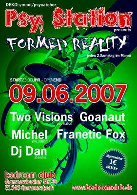 FORMED REALITY 9 Jun '07, 23:00