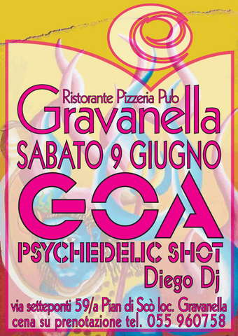 GRAVANELLA GOA PSYCHEDELIC SHOT 9 Jun '07, 23:30