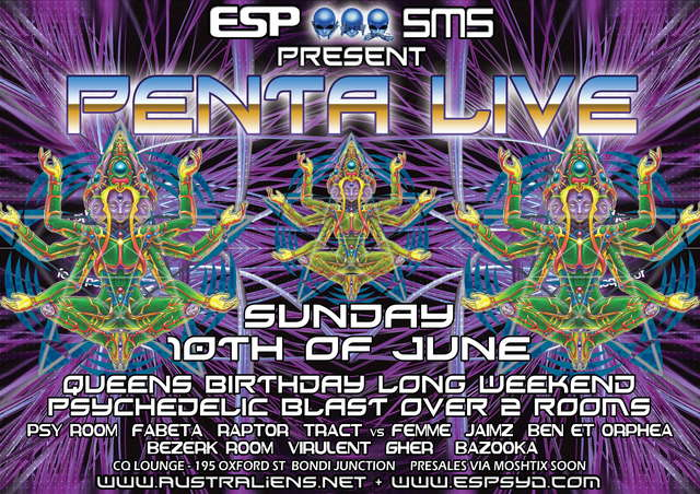 Sydney Long Weekend Psychedelic Blast with PENTA LIVE! 10 Jun '07, 22:00