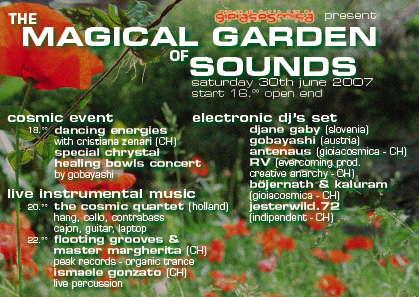 --*-*__* THE MAGICAL GARDEN OF SOUNDS *__*-*-- 30 Jun '07, 14:00