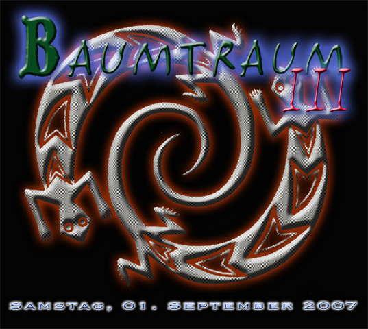 Baumbtraum III 1 Sep '07, 21:00