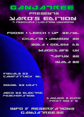 PARTY FULL !!! GanjaTree 5 : Yaro's Edition ! 30HR PARTY ! 8 Feb '08, 21:30
