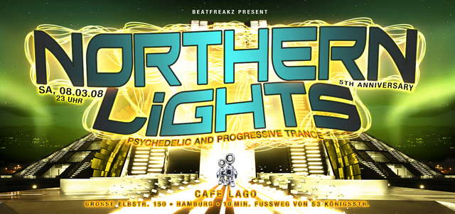 Party flyer: * * *NORTHERN LIGHTS 5th anniversary* * * 8 Mar '08, 23:00