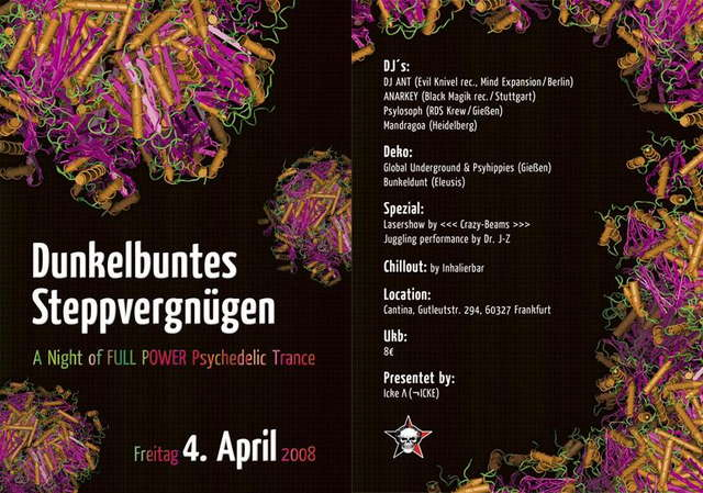 Dunkelbuntes Steppvergnügen- a Night of POWERFULL PsyTrance 4 Apr '08, 23:00