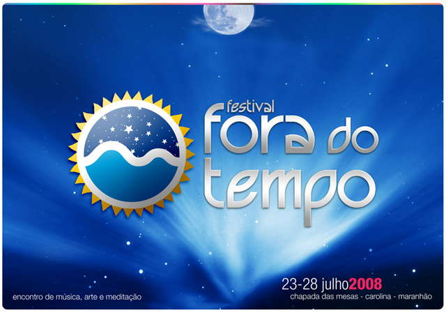 ..::: FESTIVAL FORA DO TEMPO 2008 :::.. 23 Jul '08, 08:00