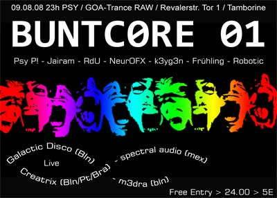 Party flyer: B U N T C 0 R E - 0 1 - Buntcore Berlin 9 Aug '08, 22:00