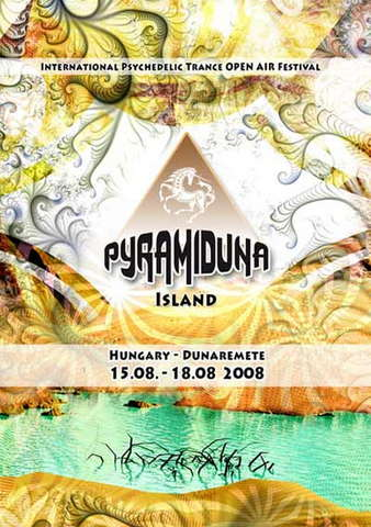 Pyramiduna Festival 15 Aug '08, 08:00