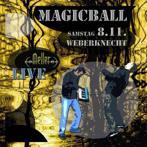 .MAGICBALL. 8 Nov '08, 20:00