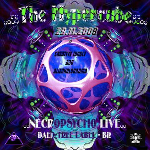..::The Hypercube::.. *** NeCRoPsYcHo ***LIVE 29 Nov '08, 23:00