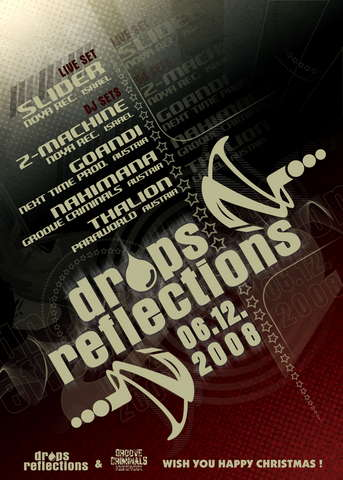"""DROPS REFLECTIONS pres:""""Music Saved My Life"""" 6 Dec '08, 22:00"""