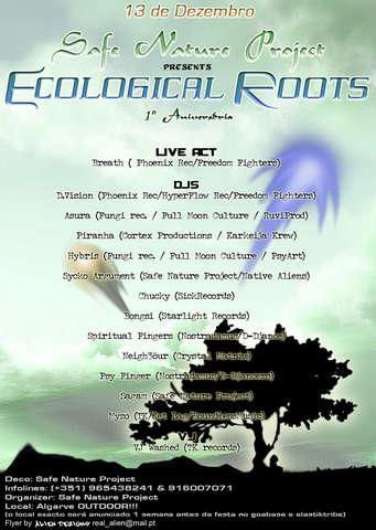 """Safe Nature Project presents""""Ecological Roots"""" 1ºAniversário 13 Dec '08, 23:00"""
