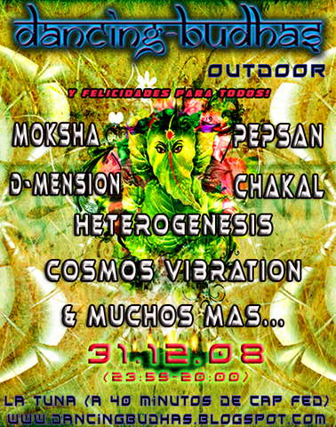 Dancing Budhas Outdoor: New Year's Psychedelic Celebration 31 Dec '08, 23:30