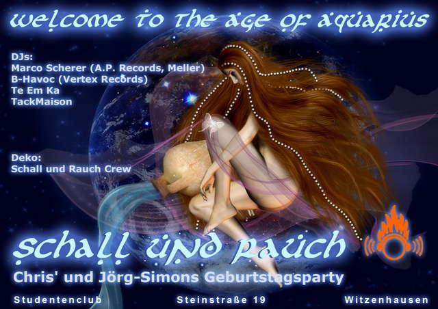Schall & Rauch... welcome to the Age of Aquarius 7 Feb '09, 22:00