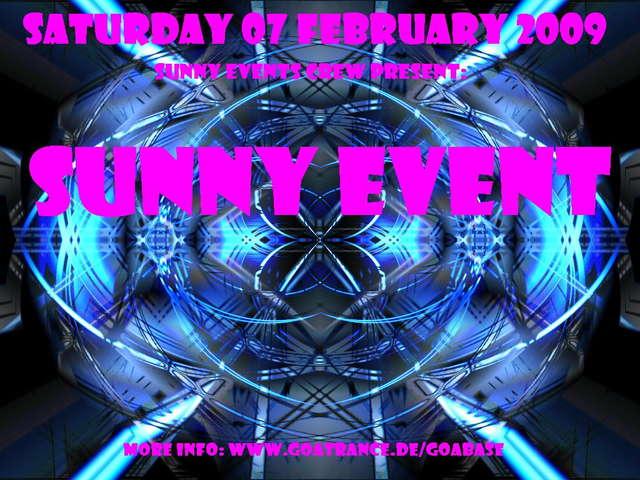 Sunny Event 7 Feb '09, 23:00