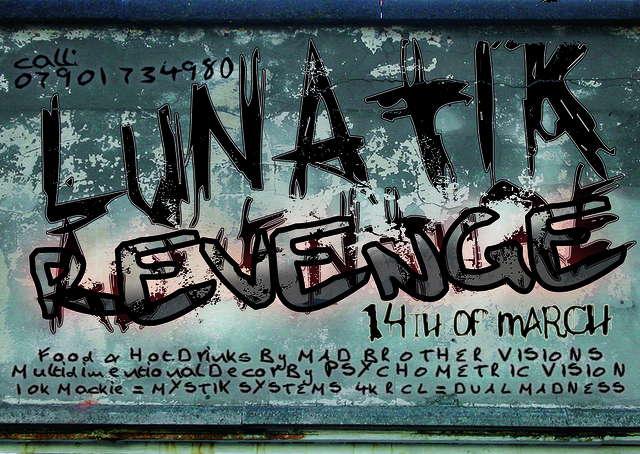 MYSTIK SYSTEMS Present's LUNATIK REVENGE. Tonight 14 Mar '09, 23:00