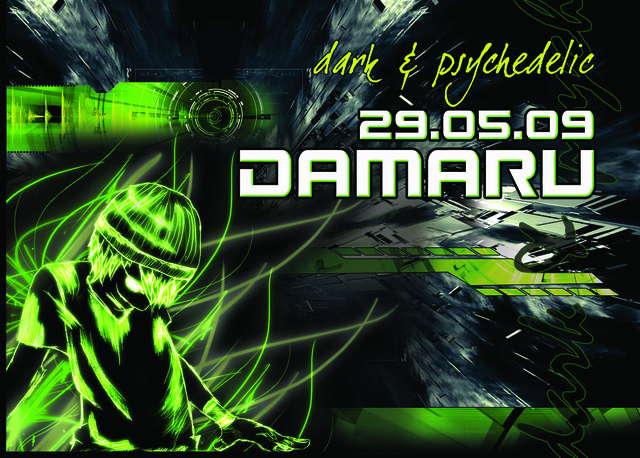 Damaru - Dark & Psychedelic 29 May '09, 23:00