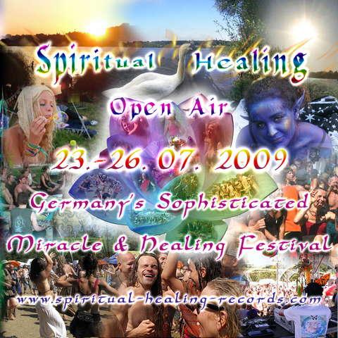 Spiritual Healing Open Air 2009 23 Jul '09, 18:00