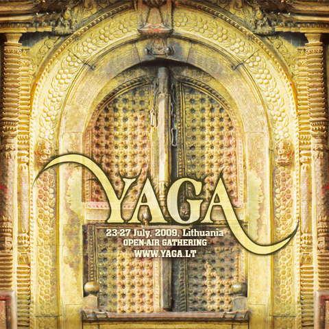 YAGA - Psychedelic Gathering 23 Jul '09, 22:00