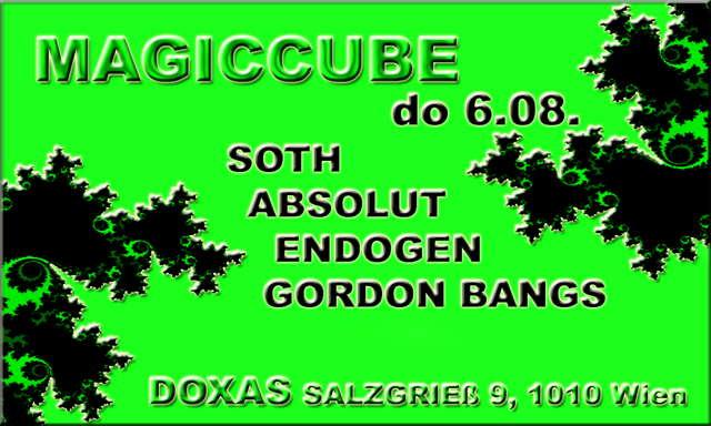 MAGICCUBE 6 Aug '09, 20:00