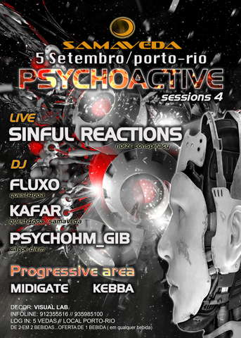 PSYCHOACTIVE SESSIONS 4 5 Sep '09, 23:30