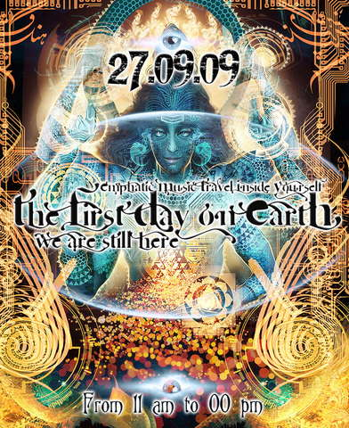 The First Day on Earth - We Are Still Here 27 Sep '09, 11:00