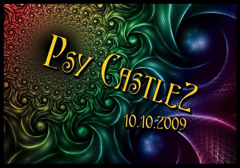 Psy Castle II 10 Oct '09, 22:00