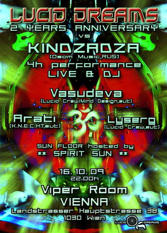 Party flyer: *LUCID DREAMS* 2 YEARS ANNIVERSARY vs *KINDZADZA* LIVE!!! 16 Oct '09, 21:00