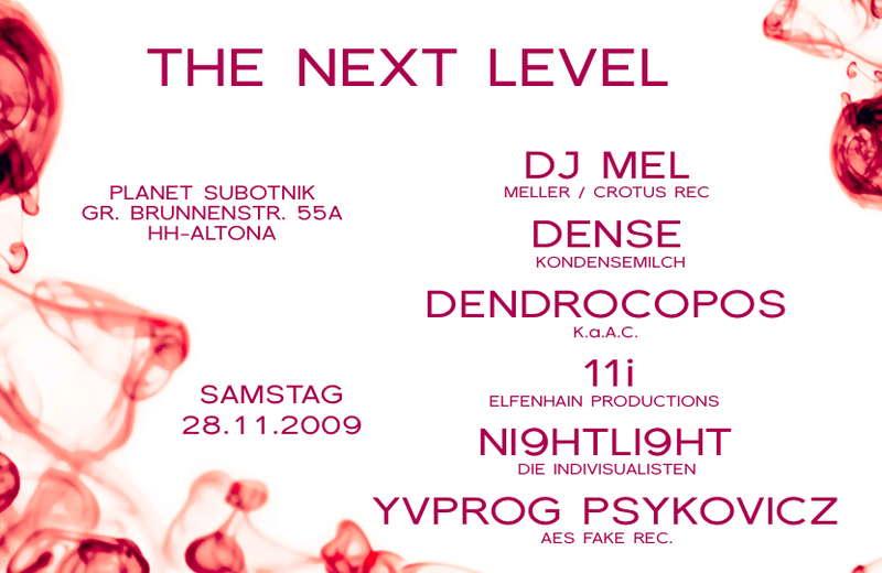 The Next Level 28 Nov '09, 20:00