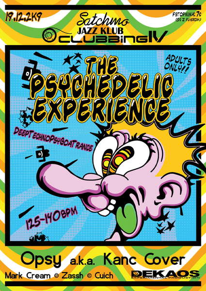 The Psychedelic Experience - DeepTechnoPsyTrance challanger 19 Dec '09, 22:00