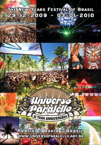 Universo Paralello Festival # 10 Years Anniversary 29 Dec '09, 22:00