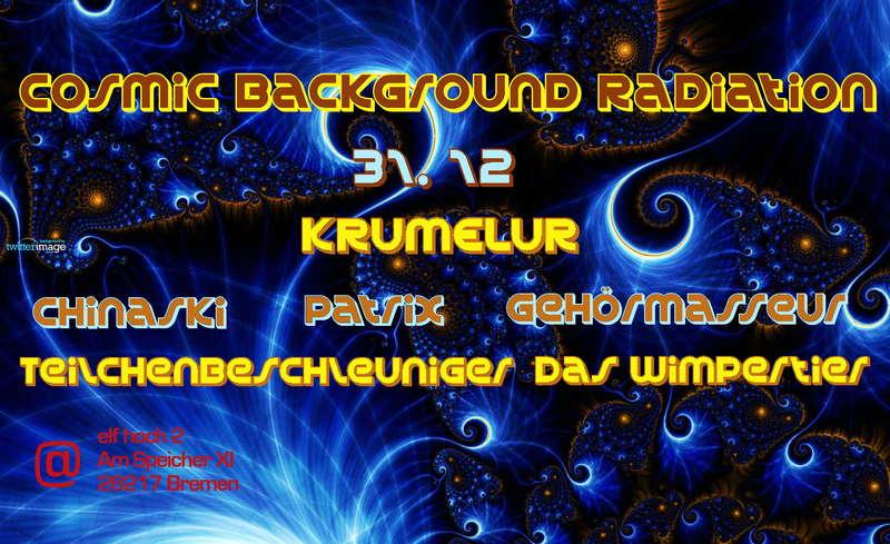 Cosmic Background Radiation&Spiredelisch KRUMELUR -live- 31 Dec '09, 22:00