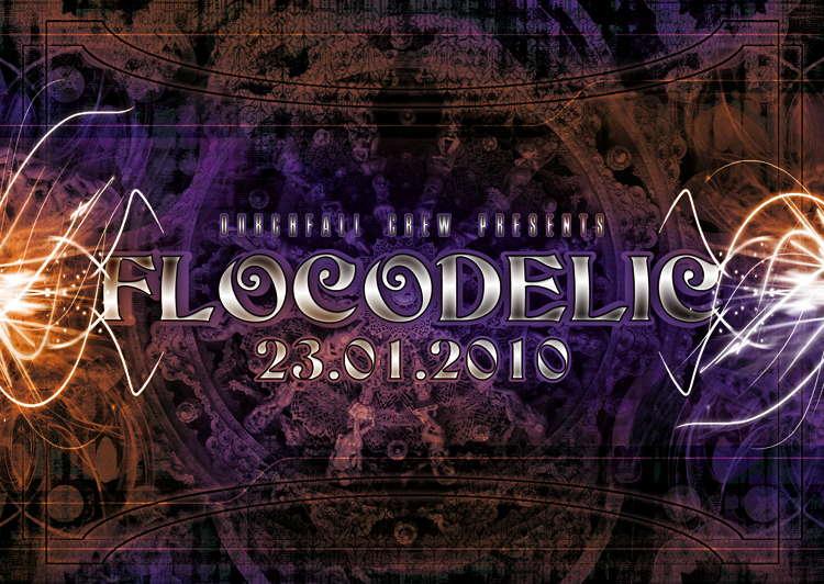 FLoCoDeLiC ‹(•¿•)› TERRANOISE, DRUMATIK, CALYPTRATUS 23 Jan '10, 22:00