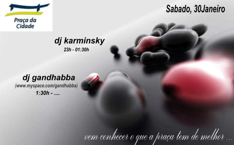 Progressive & Minimal Sounds, Praça da Cidade (Free Entry) 30 Jan '10, 23:00