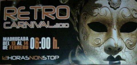 RETRO CARNIVAL 2010 14 Feb '10, 06:00