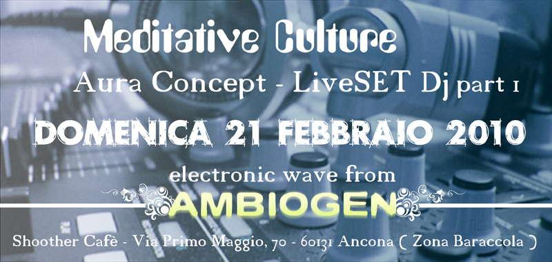 Meditative Culture part 1 21 Feb '10, 20:30