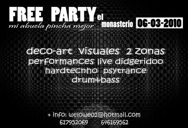FREE PARTY MONASTERIO 6 Mar '10, 23:30