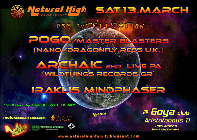 NATURAL HIGH(nat 163) POGO (Nano),ARCHAIC (Wildthing)!!!! 13 Mar '10, 23:30
