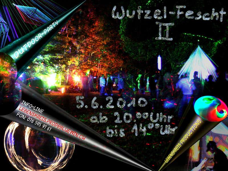 Wutzel-Fescht 2 5 Jun '10, 20:00