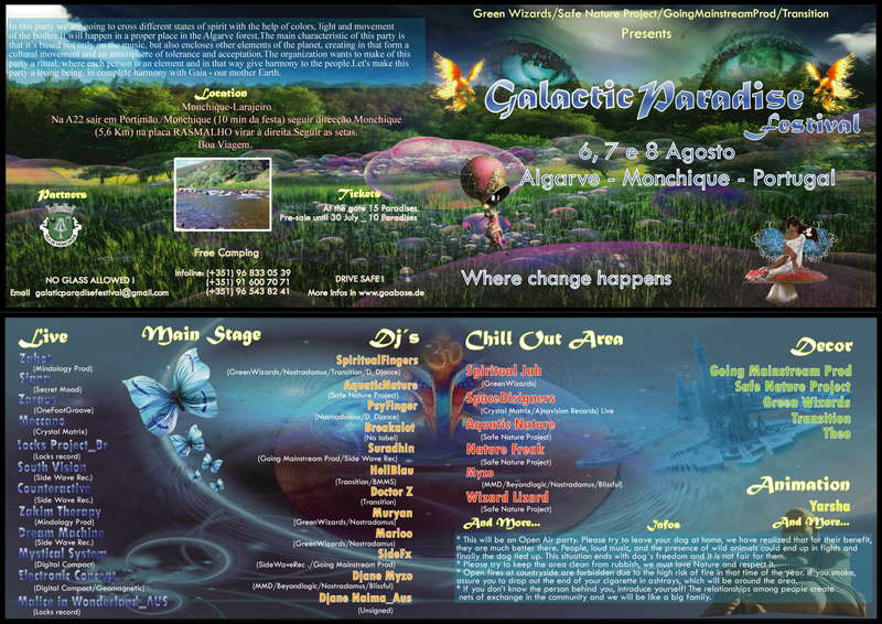 Galactic Paradise Festival----Where change happens 6 Aug '10, 22:00