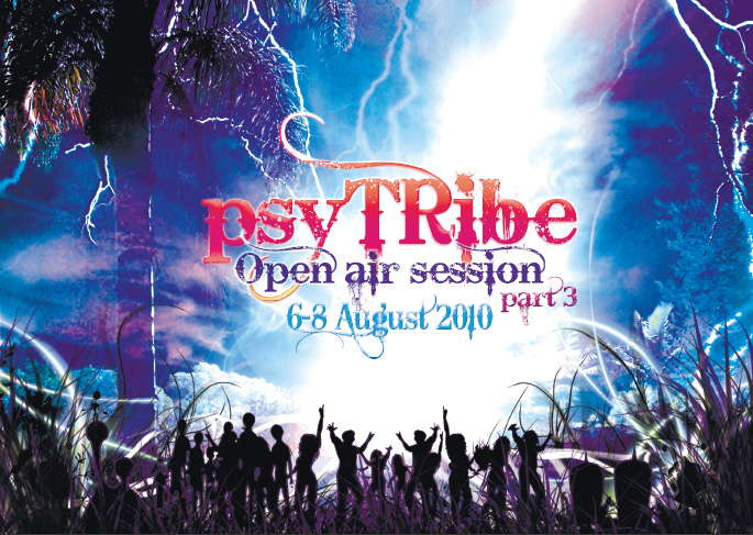 Party flyer: Psy Tribe Open Air Part 3 6 Aug '10, 18:00